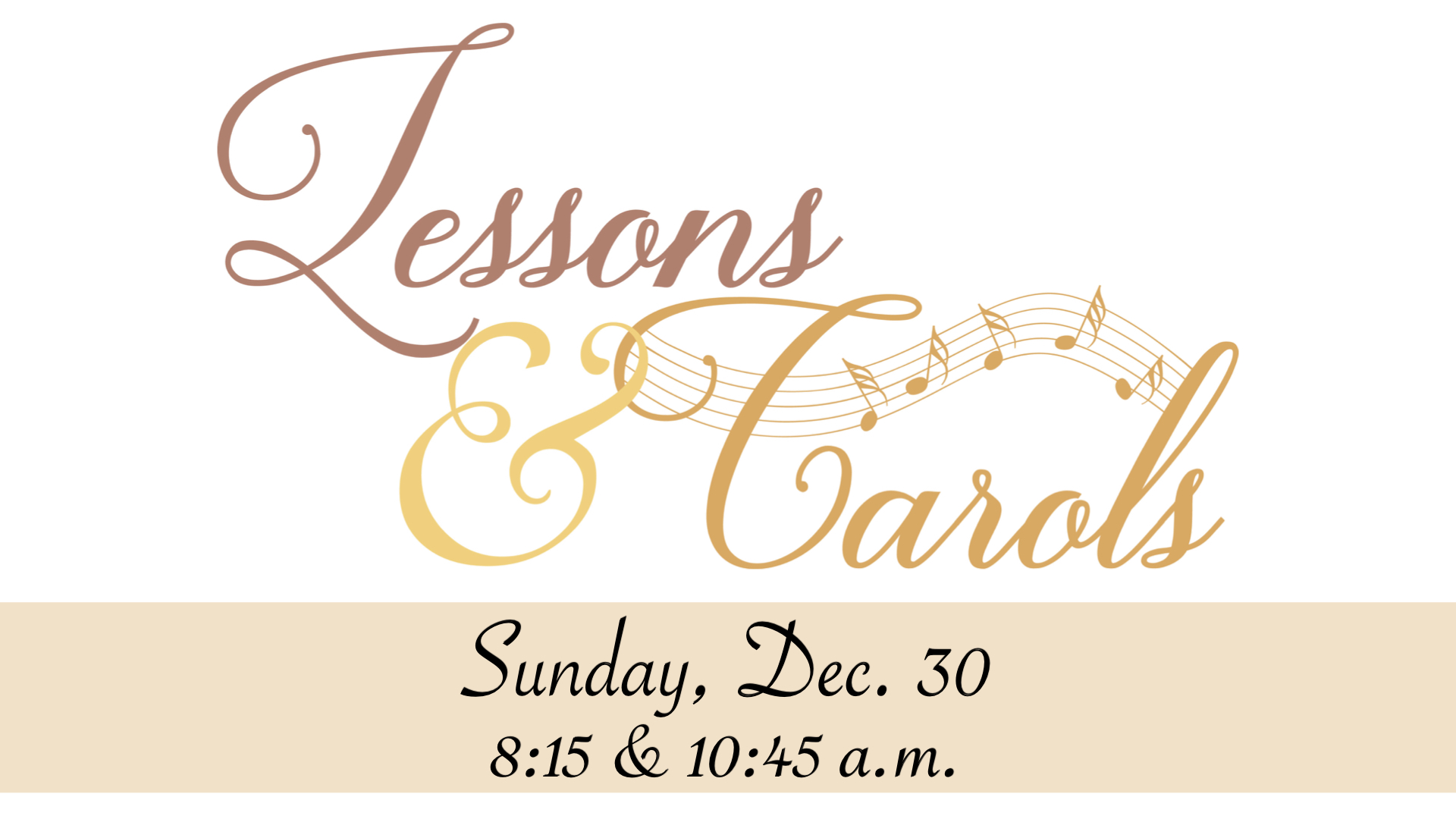 2018 Lessons and Carols Worship Service