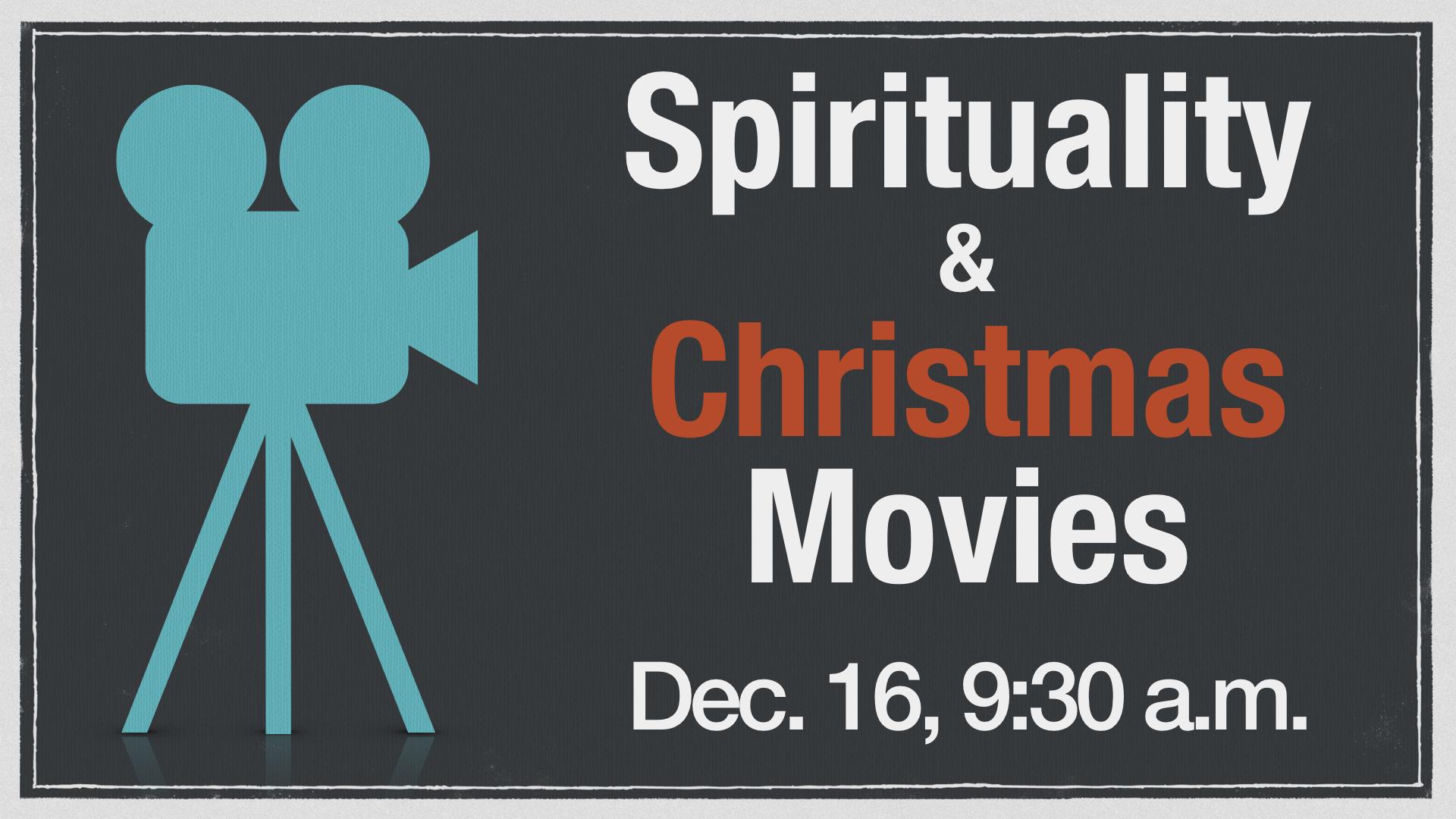 Spirituality and Christmas Movies