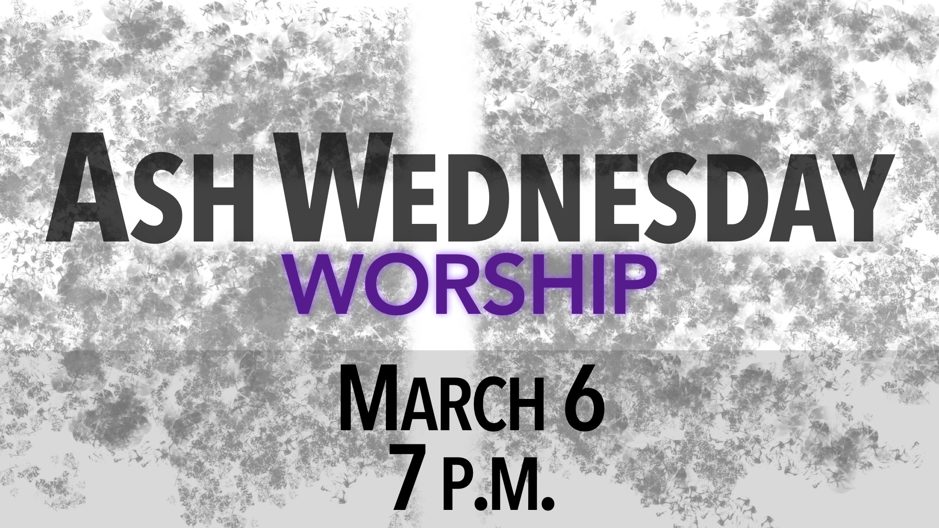 2019 Ash Wednesday Worship on March 6 at 7 p.m.
