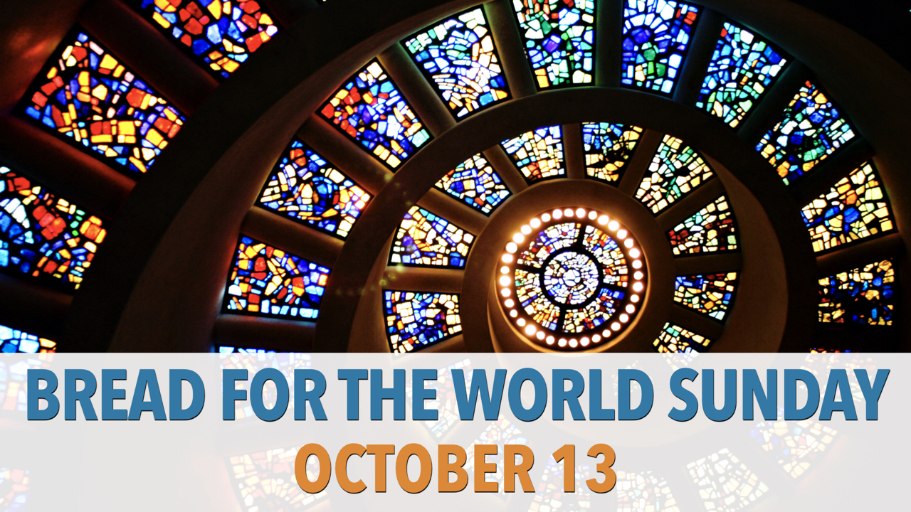 RLC Bread for the World Sunday 2019 on Sunday, Oct. 13