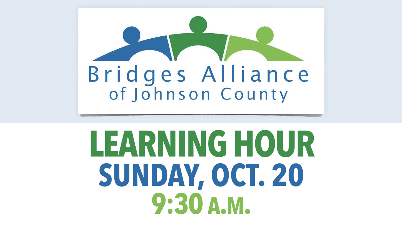 Learning Hour with Bridges Alliance of Johnson County on Sunday, Oct. 20 at 9:30 a.m.