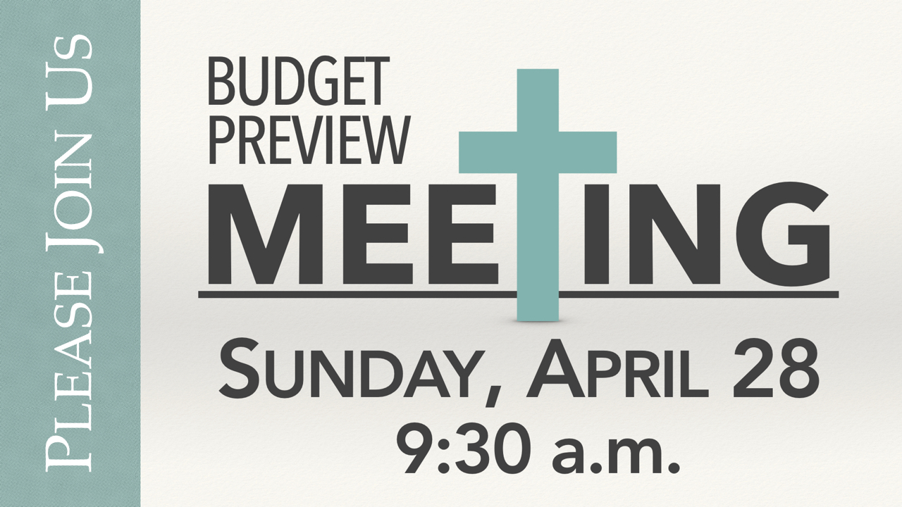 RLC Budget Preview Meeting Sunday, April 28 at 9:30 a.m.