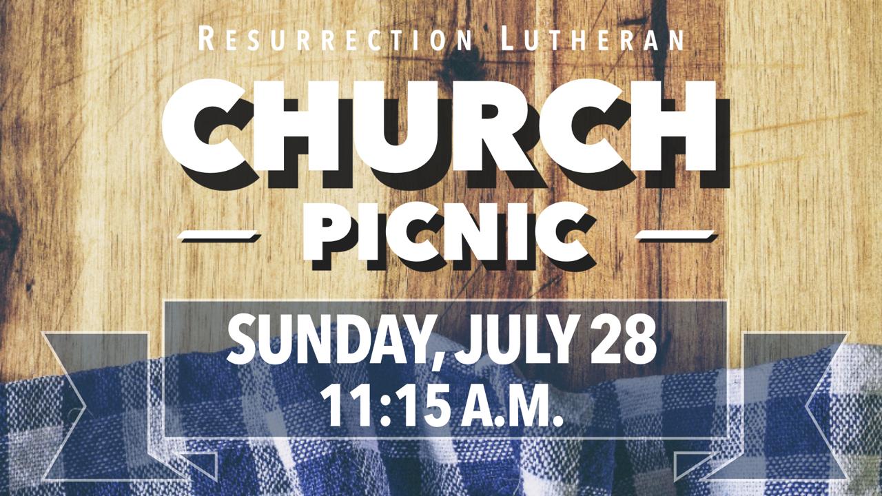 2019 RLC Congregation Picnic on Sunday, July 28 at 11:15 a.m.