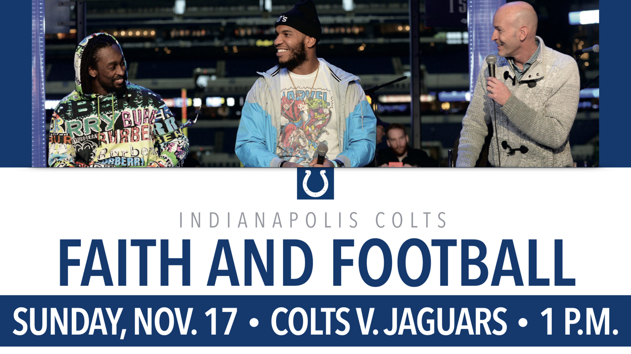 Indianapolis Colts Faith and Football Experience Sunday, Nov. 17 at 1 p.m.