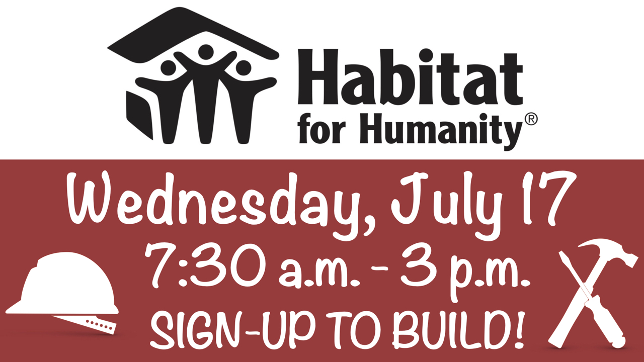 RLC Habitat for Humanity Summer 2019 Build