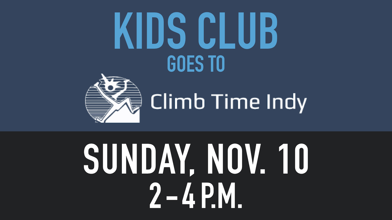 Kids Club Goes to Climb Time Indy on Sunday, Nov. 10 from 2-4 p.m.
