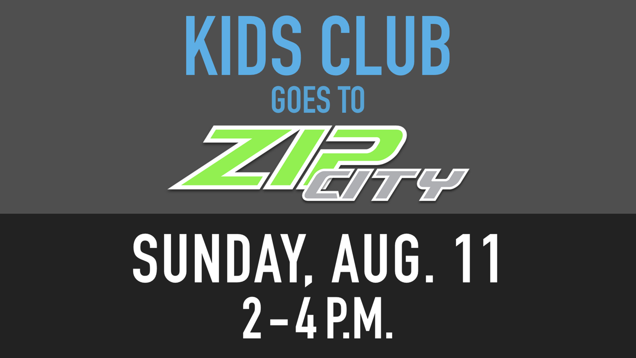 RLC Kids Club Goes to Zip City Sunday, Aug. 11 from 2-4 p.m.