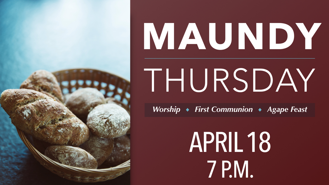 Maundy Thursday at RLC on April 18 at 7 p.m.