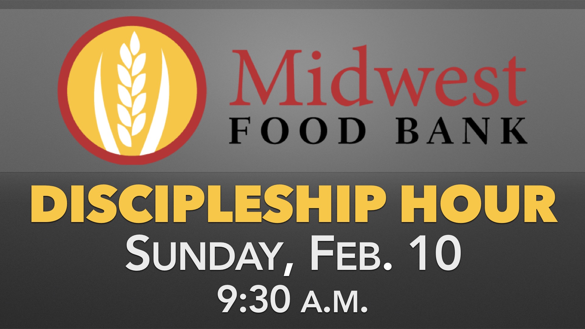 Midwest Foodbank Discipleship Hour