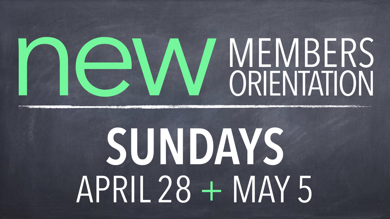 RLC New Members Orientation Sundays April 28 and May 5