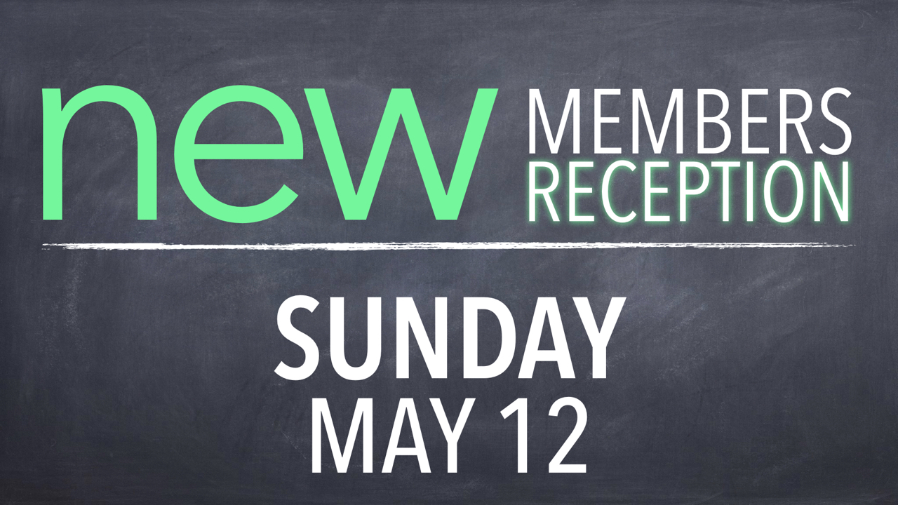 RLC New Members Reception Sunday, May 12