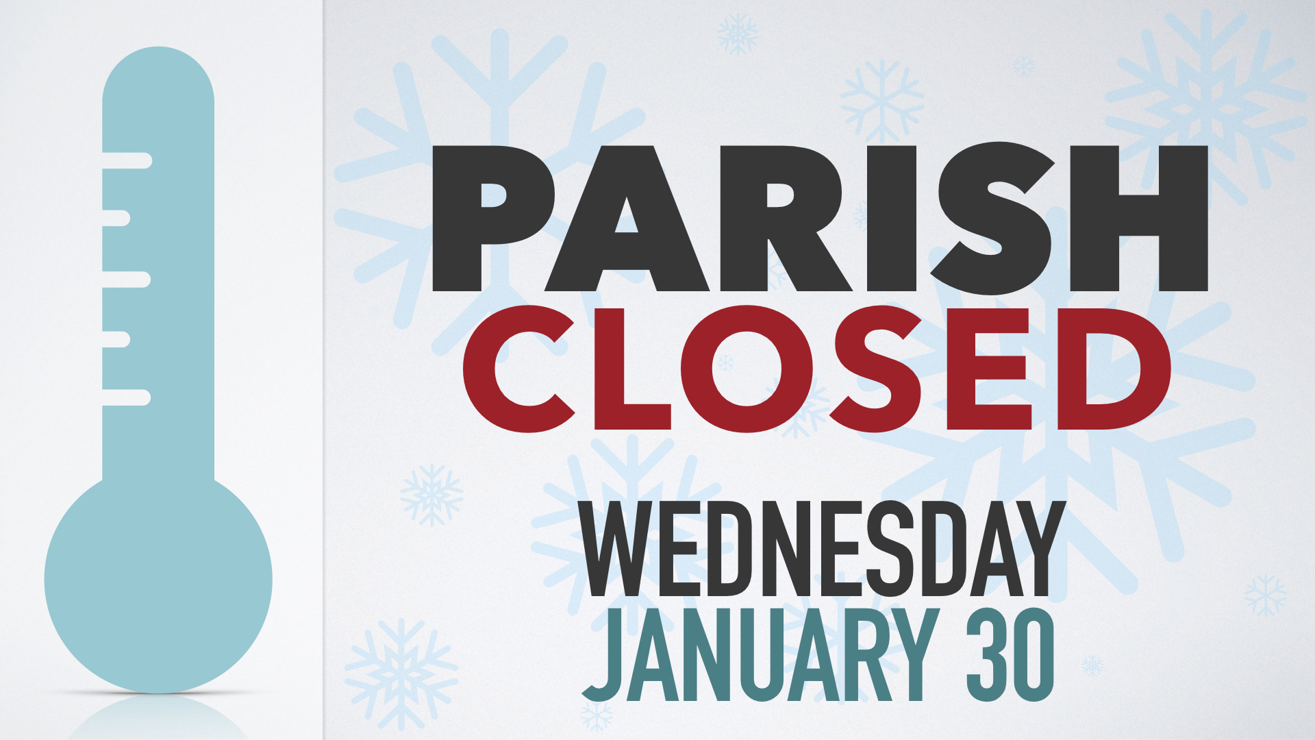Parish Office Closed Wednesday Jan. 30