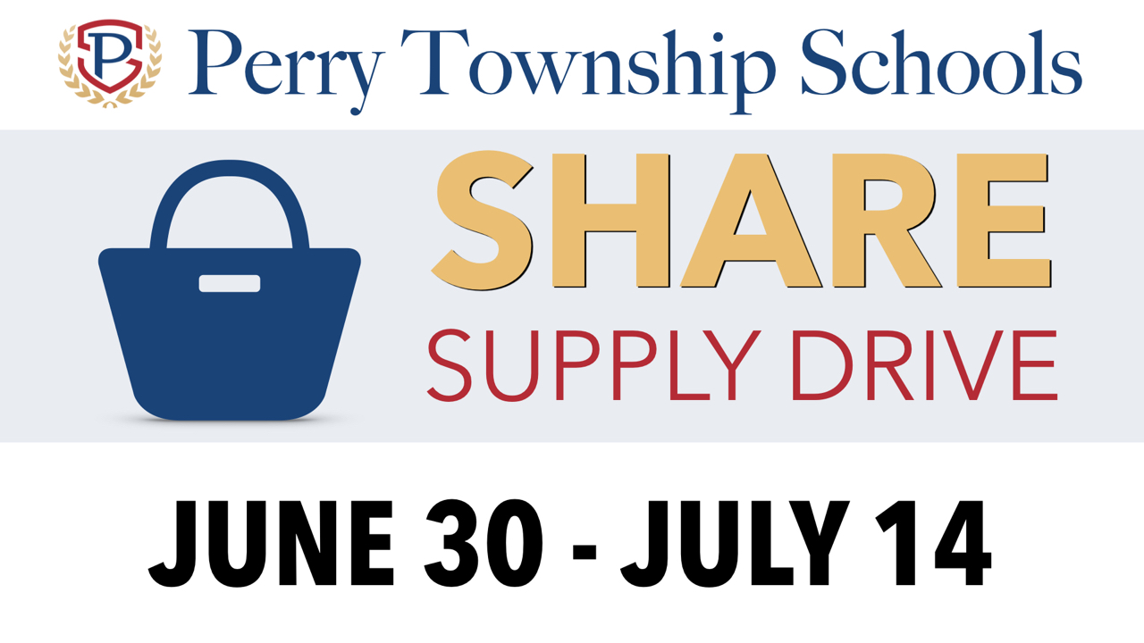 Perry Township Schools SHARE Supply Drive June 30 - July 14