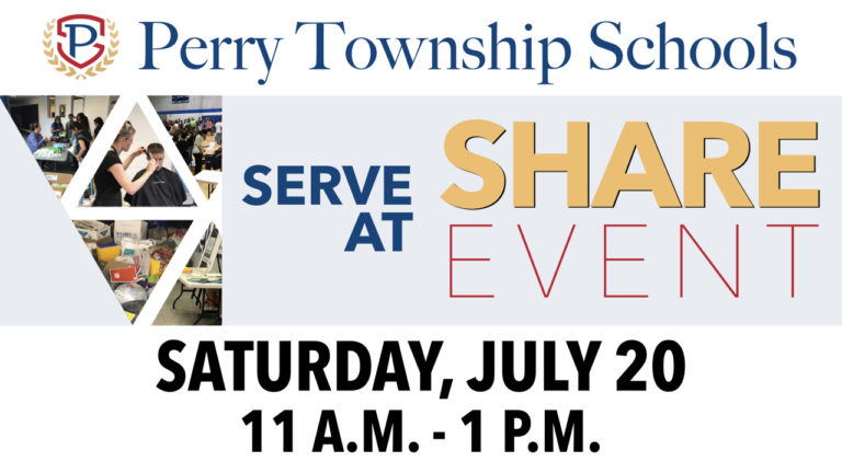 2019 Perry Township Schools' Annual Share Event Saturday, July 20 from 11 a.m. - 1 p.m.