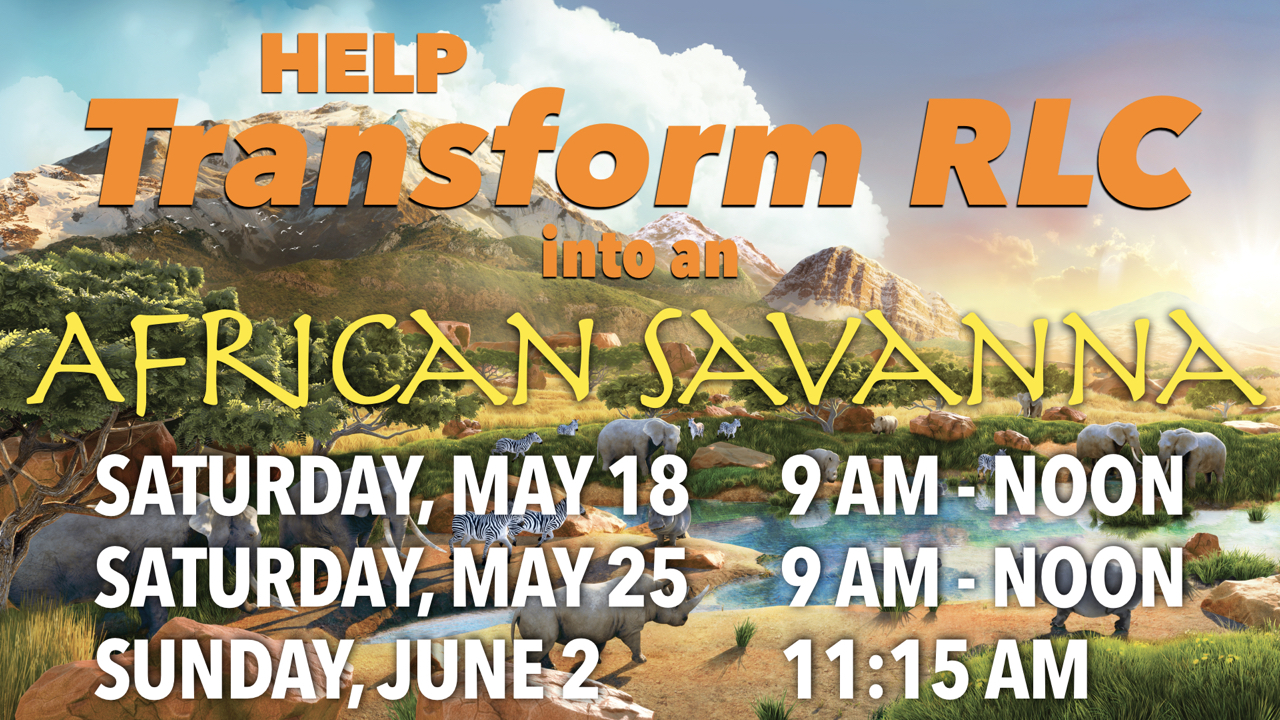 Help Transform RLC into an African Savanna