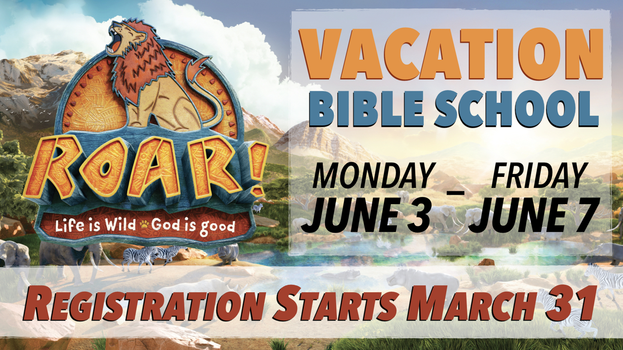 RLC ROAR VBS June 3 to June 7