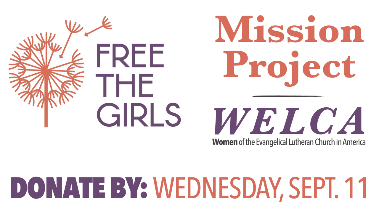 Donate to Free the Girls WELCA Mission Project by Wednesday, Sept. 11