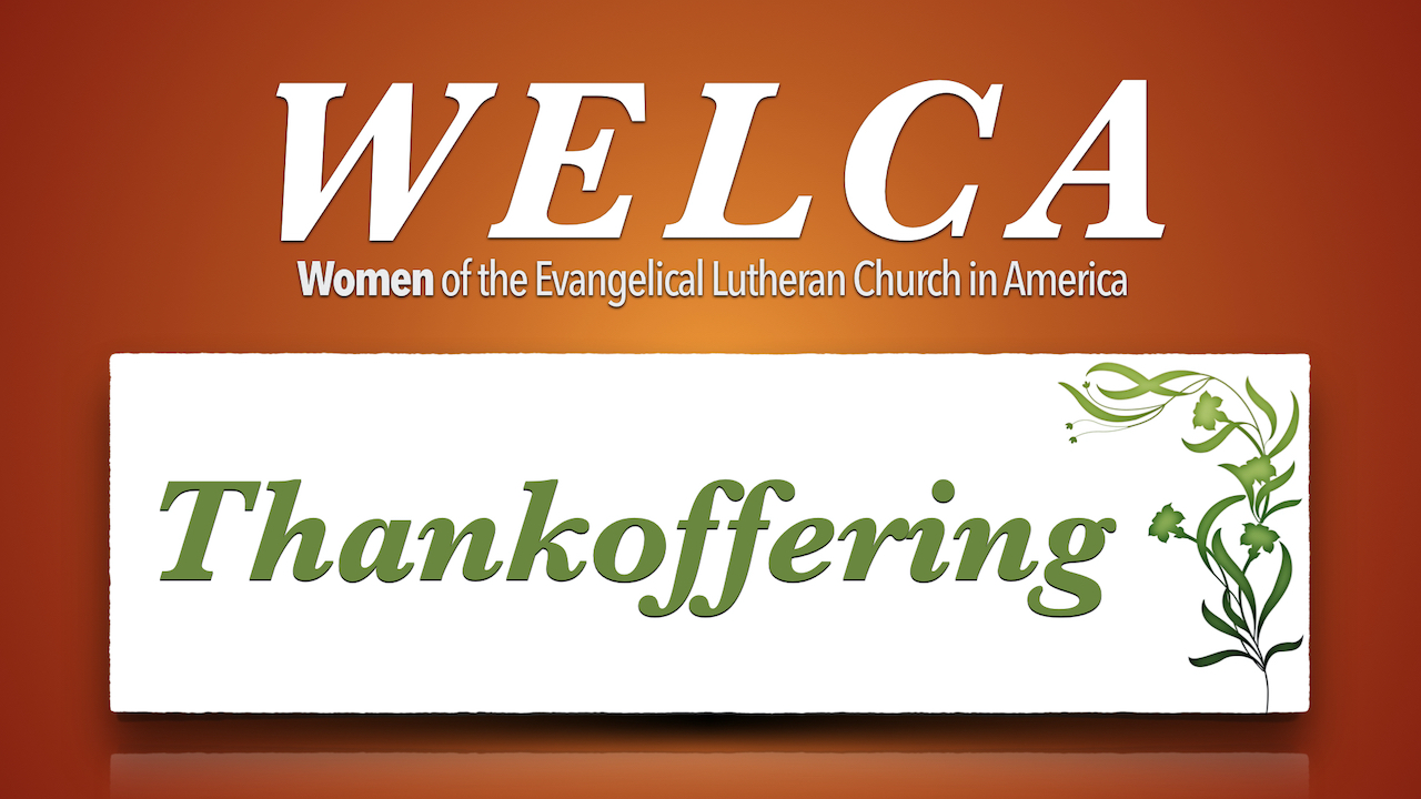 Women of the ELCA (WELCA) Thankoffering