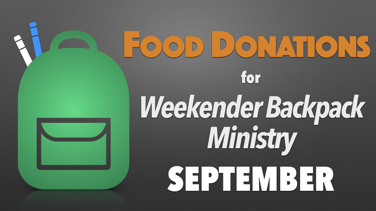 September Food Donations for Weekender Backpack Ministry