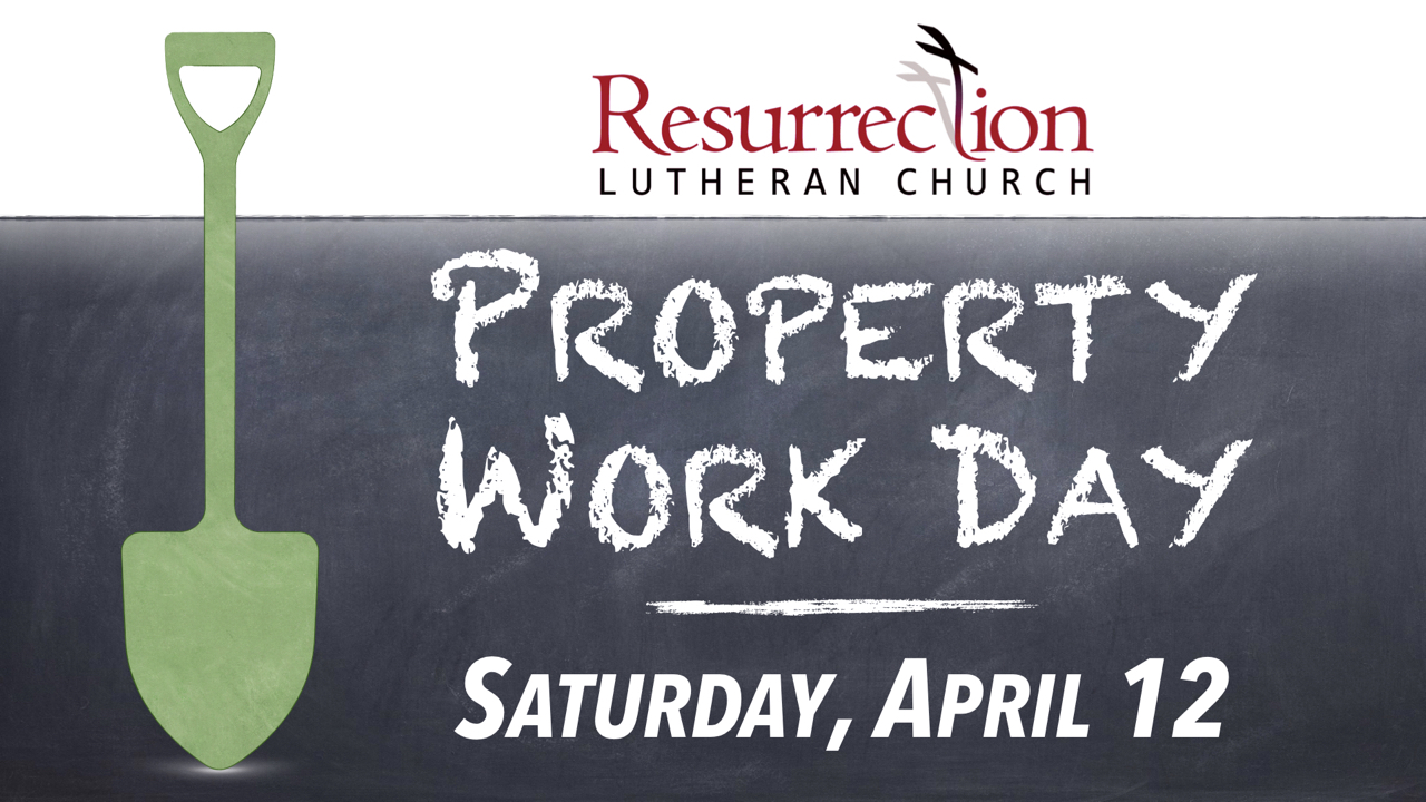 RLC Property Work Day on Saturday, April 12
