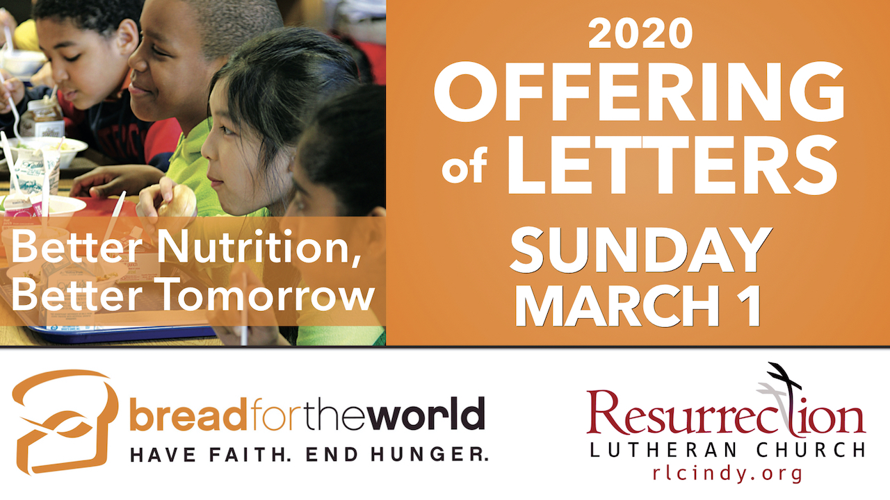 Bread for the World Offering of Letters on Sunday, March 1