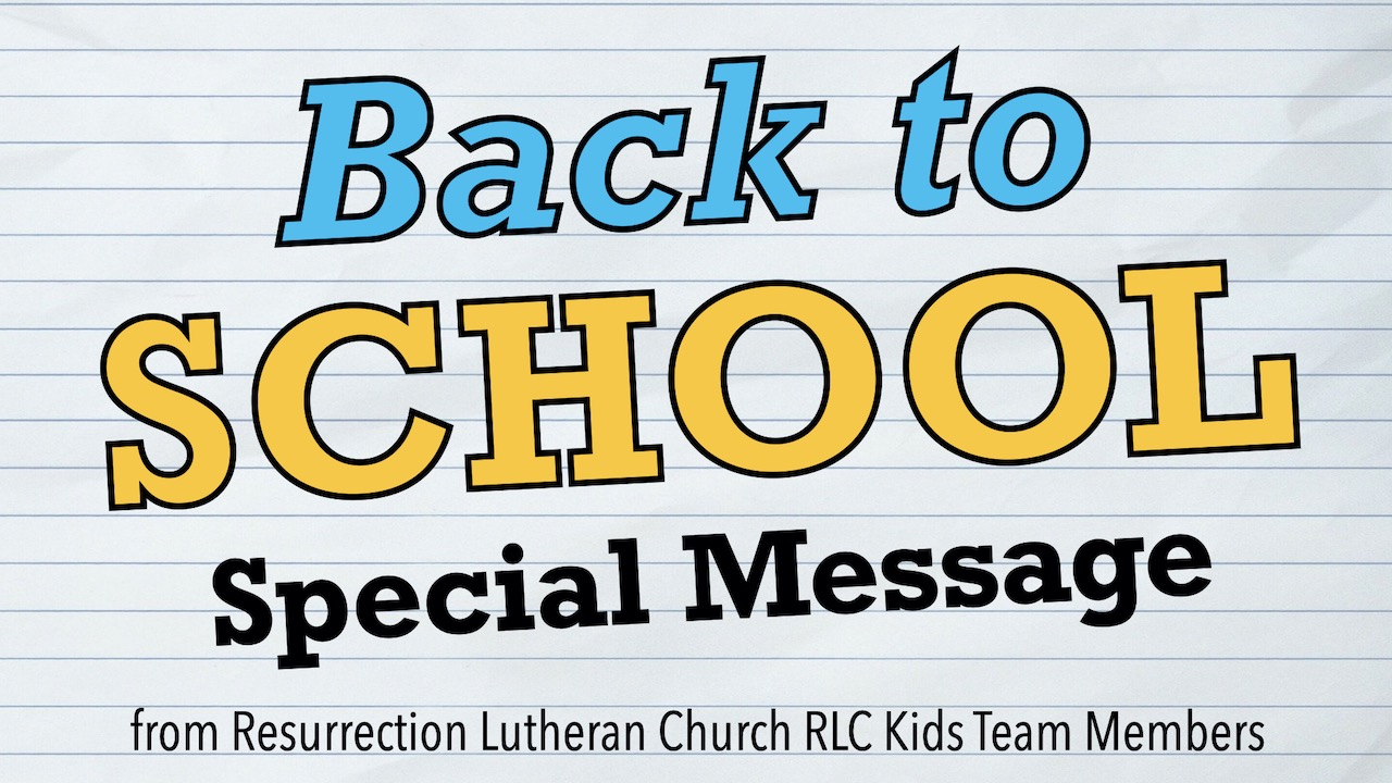 RLC 2020 Special Back to School Message for RLC Kids