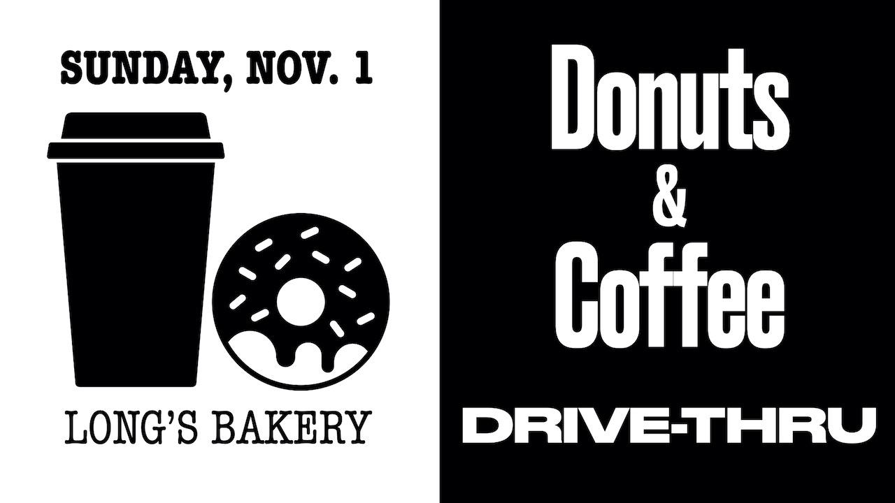RLC Donuts and Coffee Drive-Thru on Sunday, Nov. 1