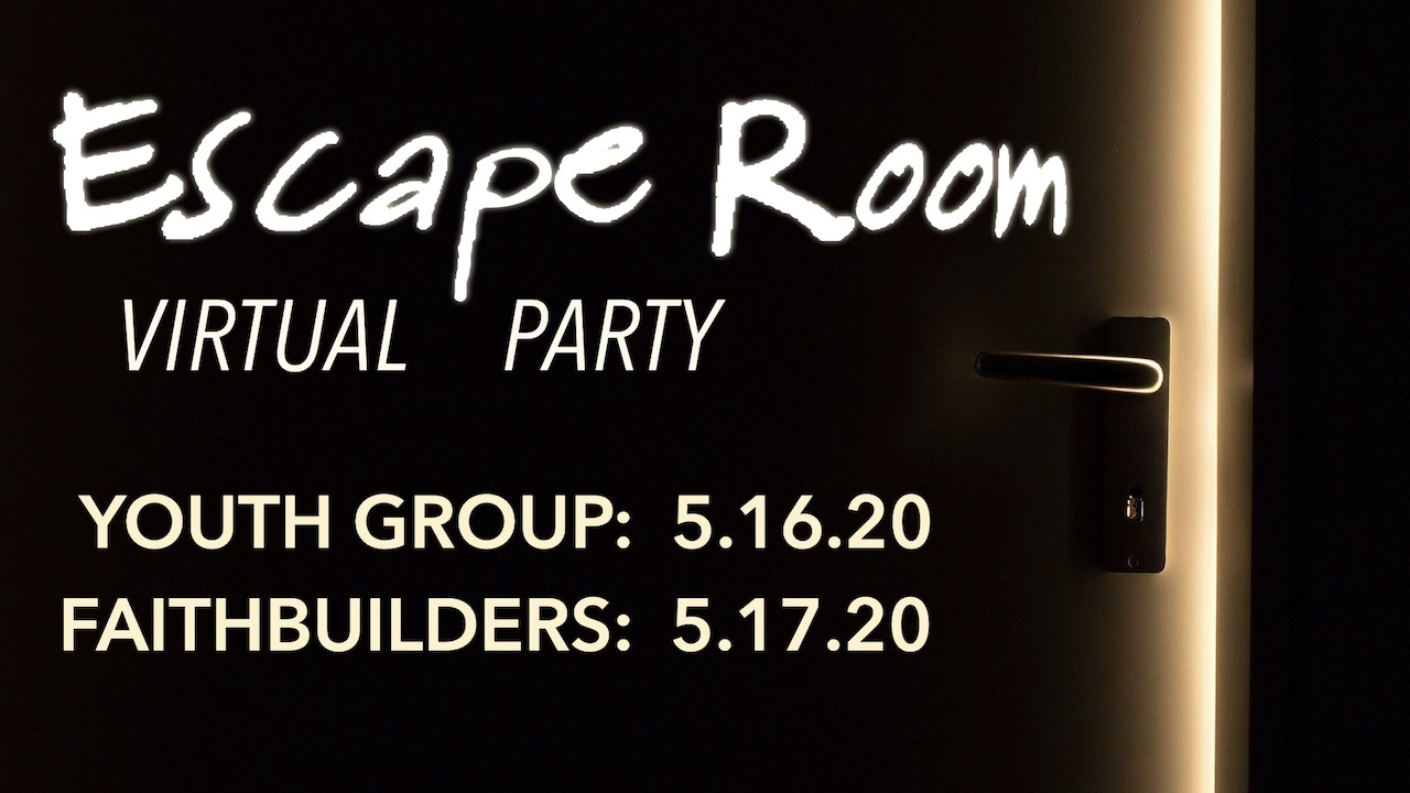 FaithBuilders & Youth Group: Especial Room Virtual party on May 16 and May 17