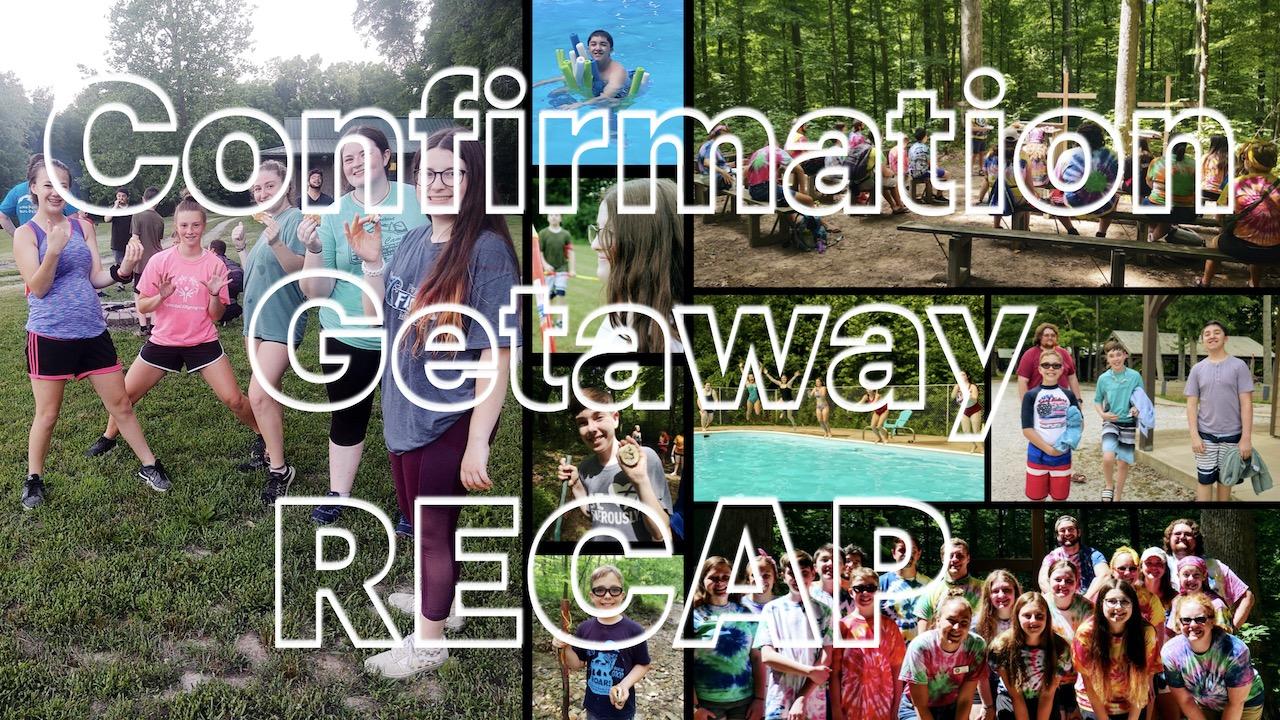 RLC's FaithBuilders 2020 Confirmation Getaway Recap
