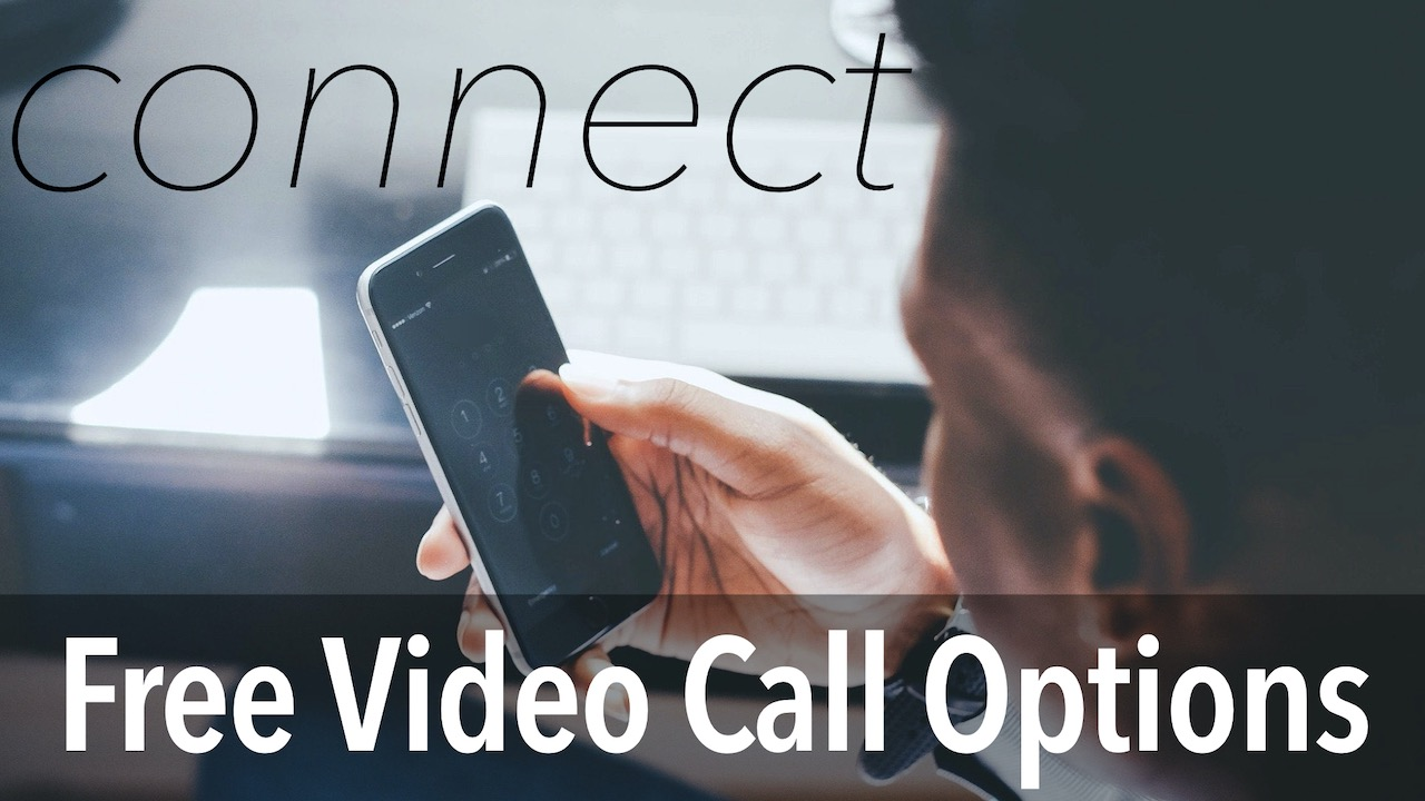 Connect with Free Video Calling Options