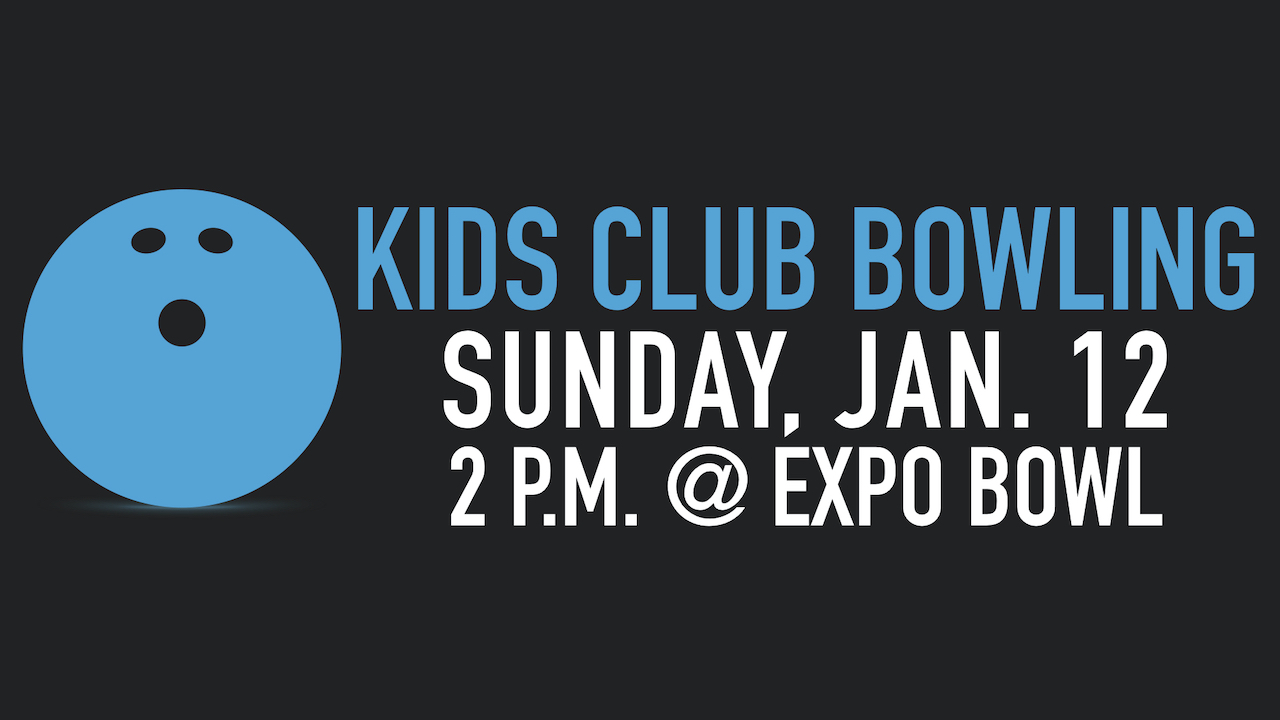 Kids Club Goes Bowling at Expo Bowl on Sunday, Jan. 12 at 2 p.m.