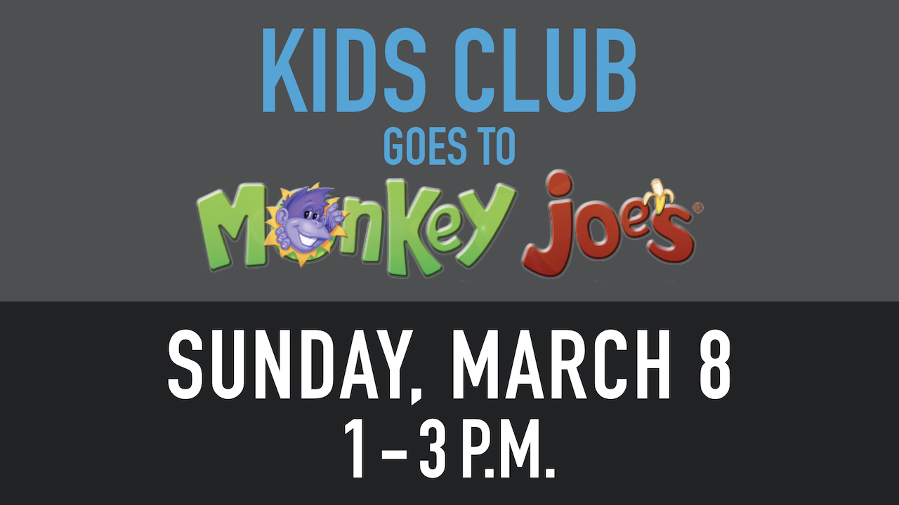 Kids Club Goes to Monkey Joe's on Sunday, March 8 from 1 - 3 p.m.