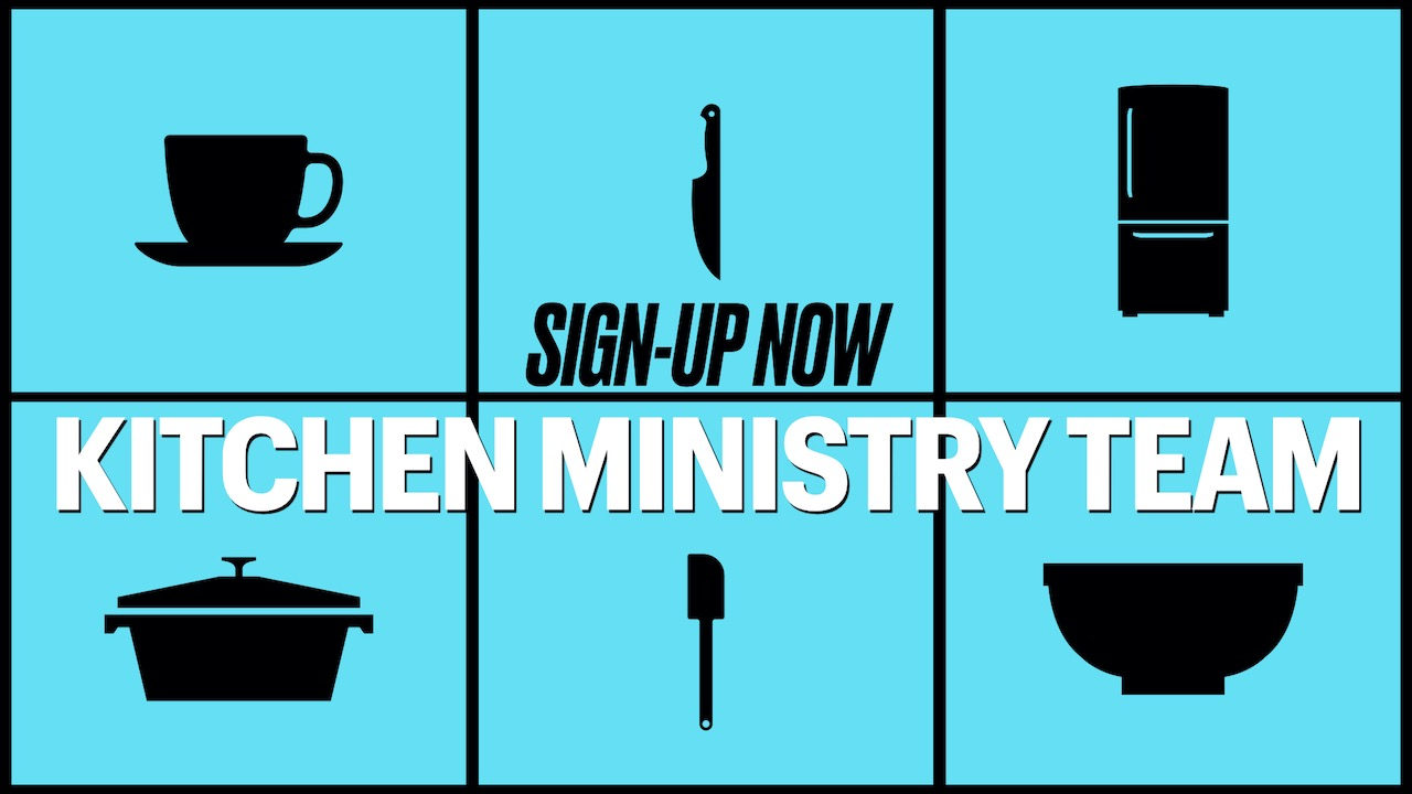 Sign-up Now for Kitchen Ministry Team