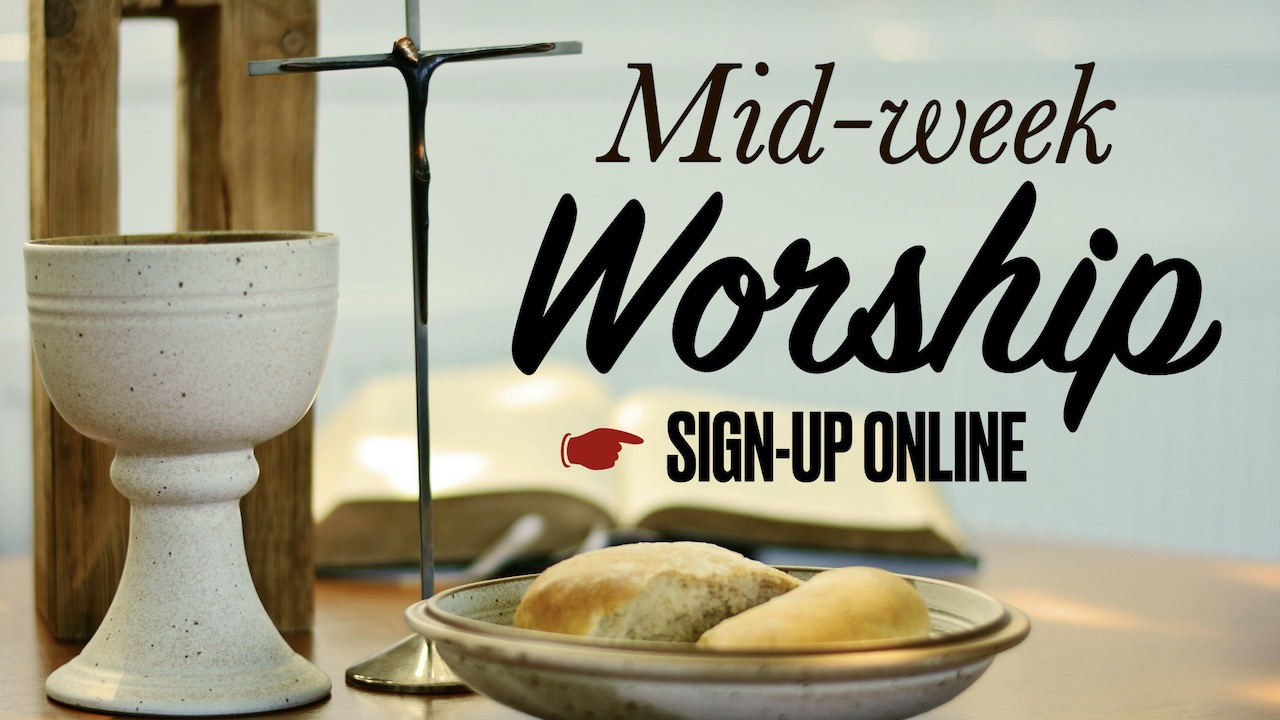 RLC Mid-week Worship Online Signup