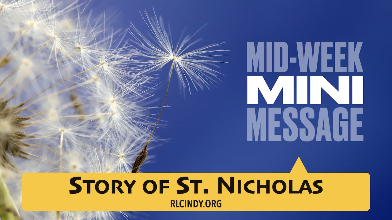Mid-week Mini Message for RLC Kids: Story of St. Nicholas