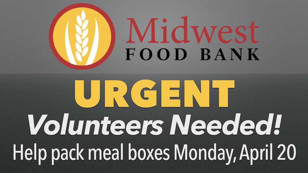 Midwest Food Bank Urgent Need for Volunteers to Help Pack Meal Boxes on Monday, April 20