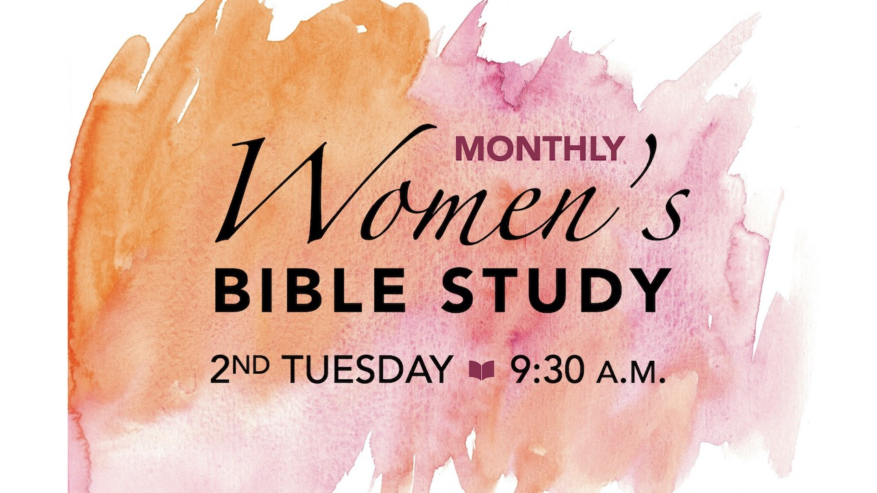 WELCA Monthly Women's Bible Study every 2nd Tuesday at 9:30 a.m.