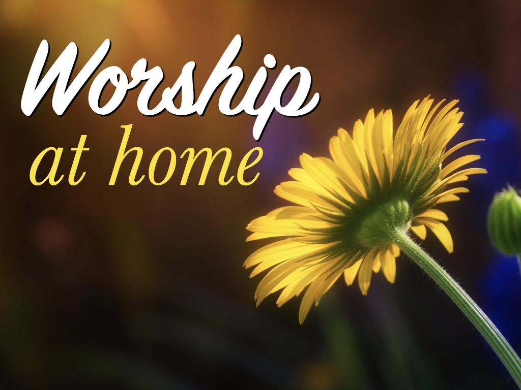 RLC Worship at Home, Fall 2020