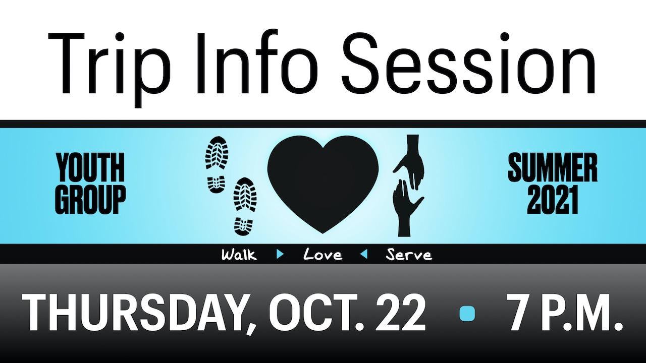 RLC Youth Group Summer Service Trip Info Session on Thursday, Oct. 22 at 7 p.m.