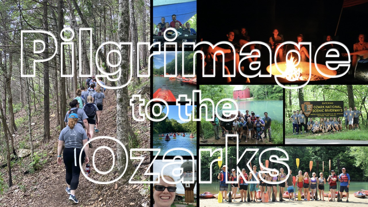 Youth Pilgrimage to the Ozarks
