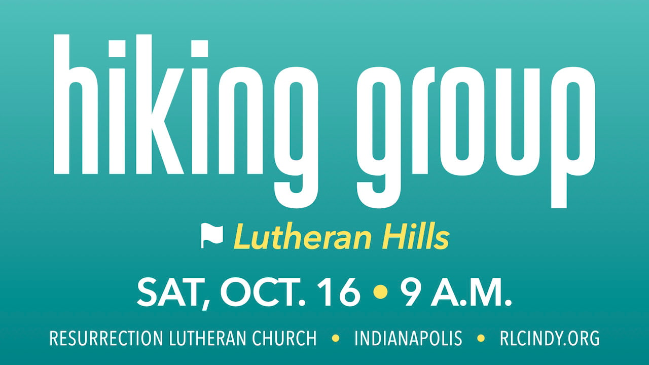 Hike Lutheran Hills with the RLC Hiking Group on Saturday, Oct. 16 at 9 a.m.