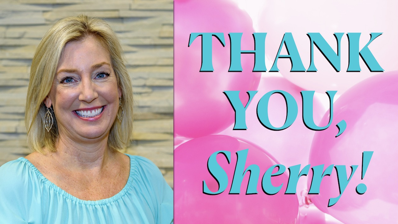 Sherry Anderson Retires: Thank You!