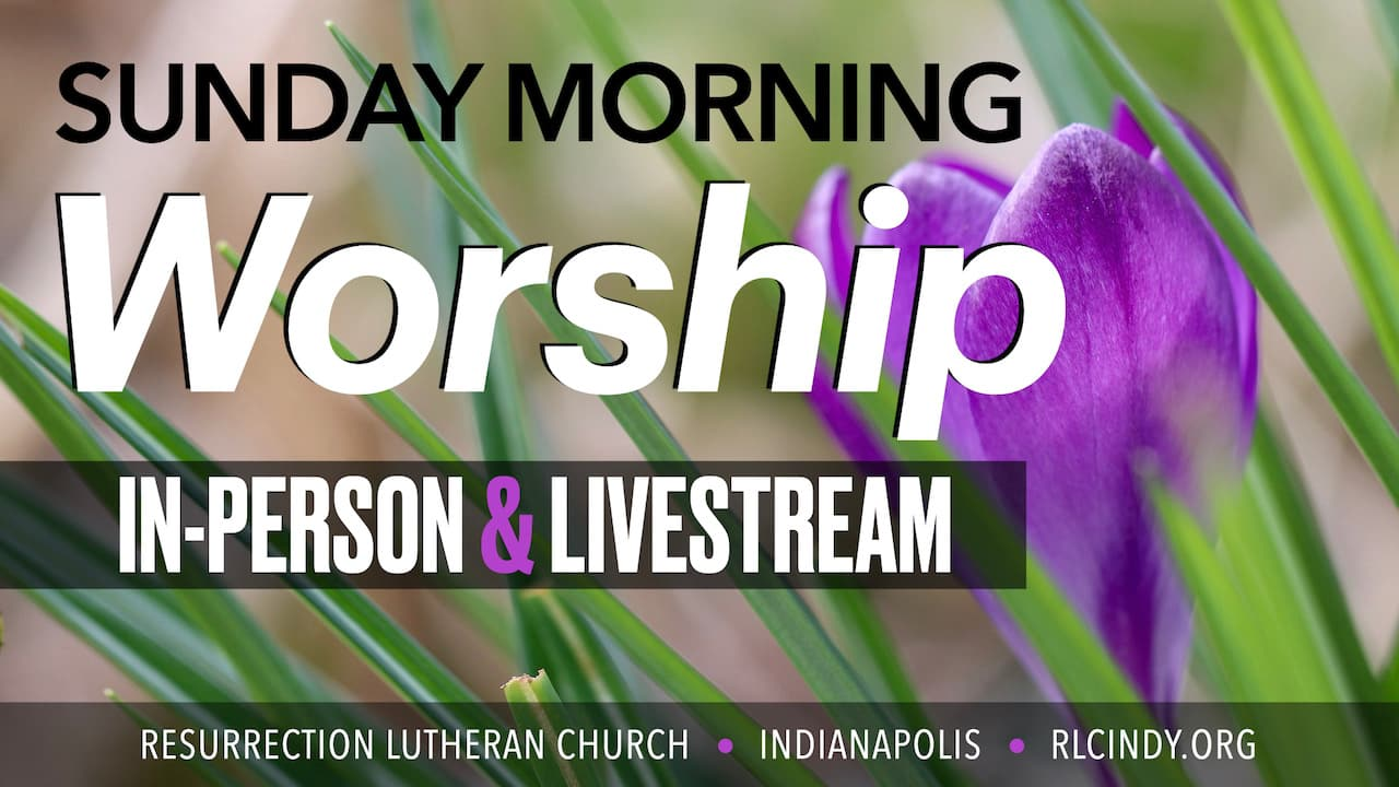 RLC Sunday Morning In-Person Worship and Livestream