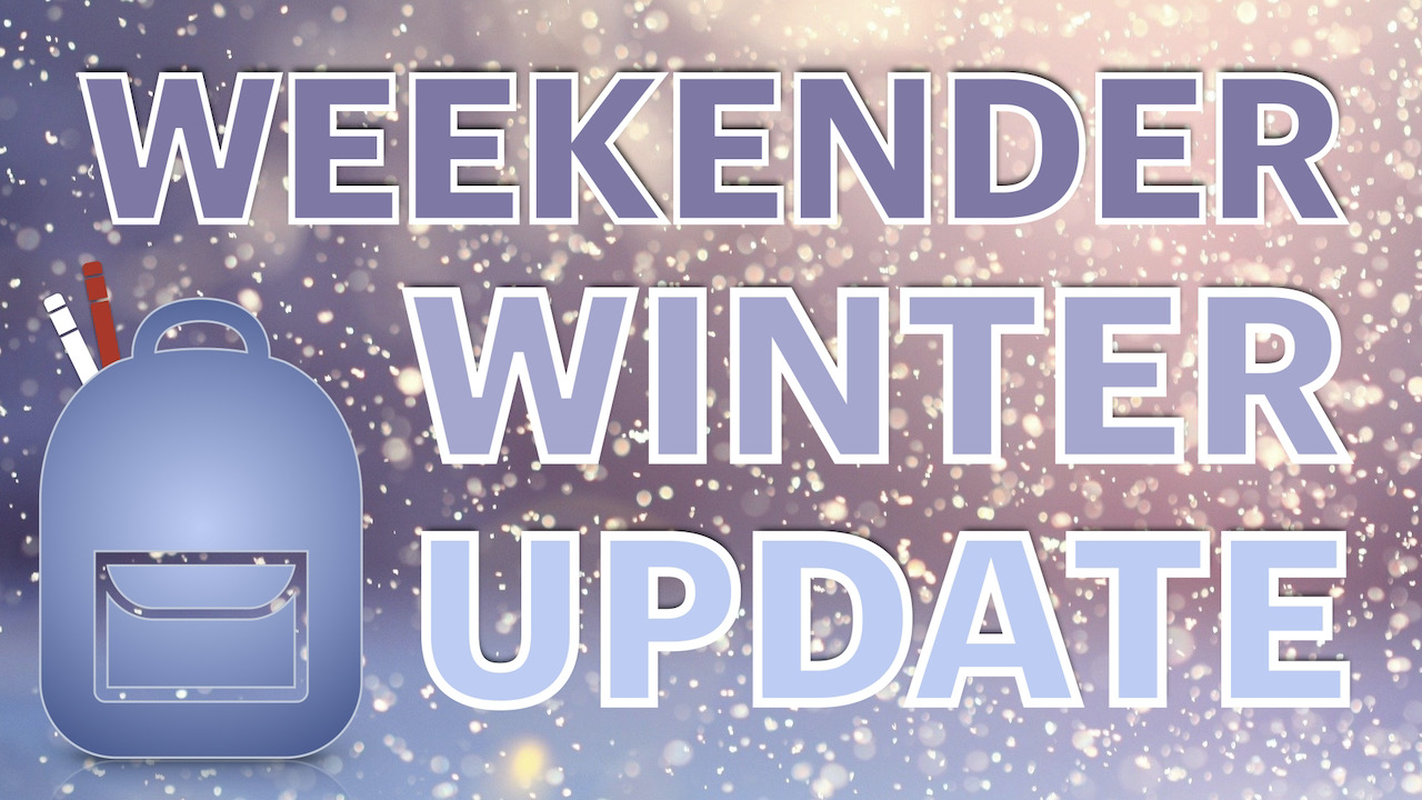 Weekender Backpack Ministry Winter 2021 Update