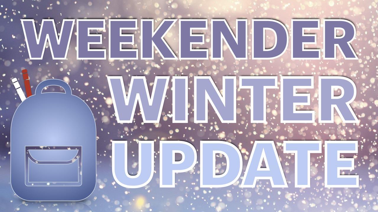 Weekender Backpack Ministry Winter 2021 Update