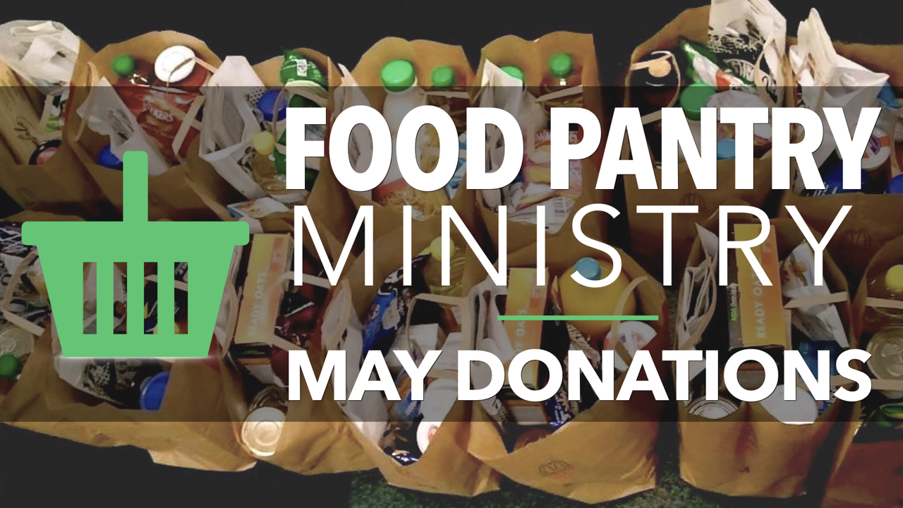 RLC Food Pantry Ministry May Donations